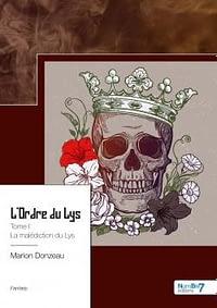 L Ordre du Lys, tome 1