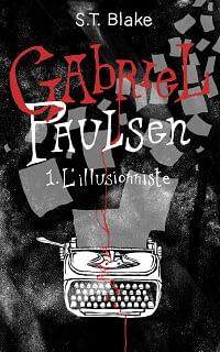 Gabriel Paulsen, tome 1