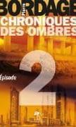 Chroniques-des-Ombres-episode-2