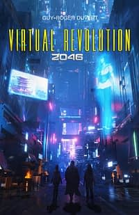 Virtual Revolution – 2046