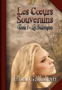 Coeurs souverains, tome 1
