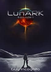 lunark_Episode_One