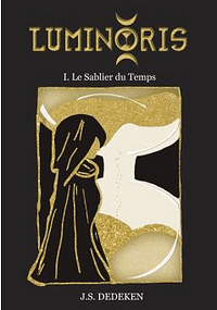 Luminoris tome 1