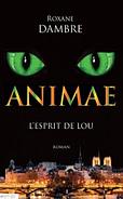 Animae tome 1 : l'esprit de Lou