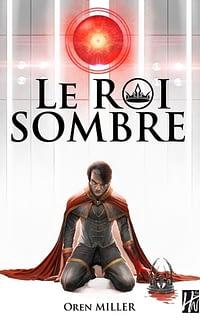 leRoiSombre